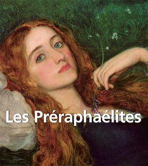 Téléchargez le livre :  Les Préraphaélites