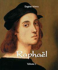 Télécharger le livre : Raphaël - Volume 1