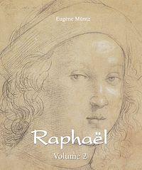 Télécharger le livre : Raphaël - Volume 2