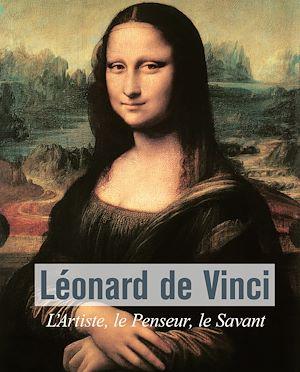 Téléchargez le livre :  Léonard De Vinci - L'Artiste, le Penseur, le Savant