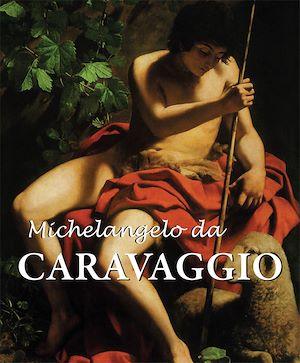 Téléchargez le livre :  Michelangelo da Caravaggio