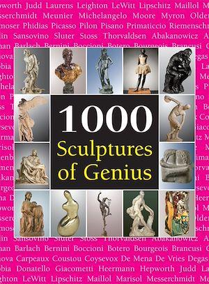 Téléchargez le livre :  1000 Scupltures of Genius