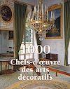 Téléchargez le livre numérique:  1000 Chefs-d'œuvre des Arts décoratifs