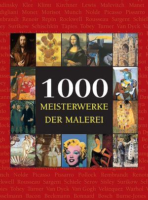 Téléchargez le livre :  1000 Meisterwerke der Malerei