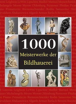 Téléchargez le livre :  1000 Meisterwerke der Bildhauerei