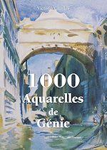 Télécharger le livre :  1000 Aquarelles de Génie
