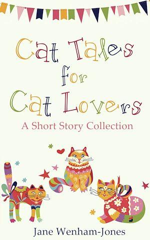 Téléchargez le livre :  Cat Tales for Cat Lovers