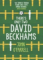 Télécharger le livre :  There's Only Two David Beckhams