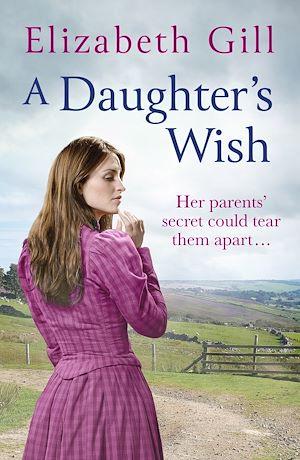 Téléchargez le livre :  A Daughter's Wish