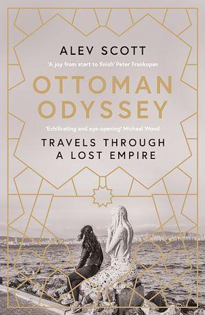 Téléchargez le livre :  Ottoman Odyssey