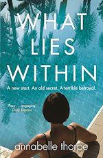 Télécharger le livre :  What Lies Within