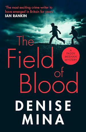 Téléchargez le livre :  The Field of Blood