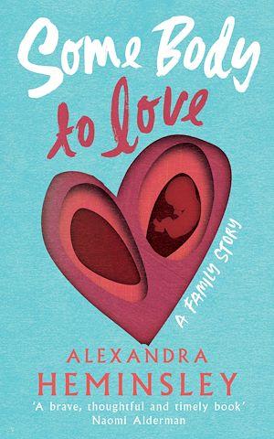 Téléchargez le livre :  Some Body to Love