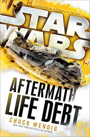 Téléchargez le livre :  Star Wars: Aftermath: Life Debt