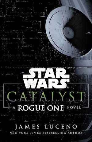 Téléchargez le livre :  Star Wars: Catalyst