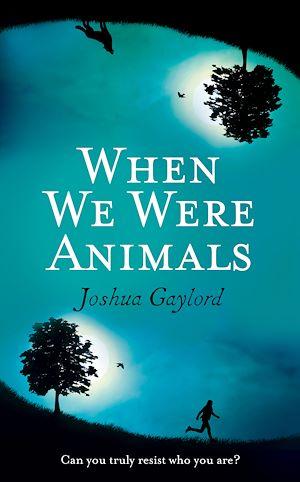 Téléchargez le livre :  When We Were Animals