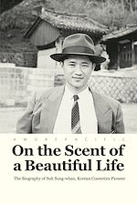 Télécharger le livre :  On the Scent of a Beautiful Life