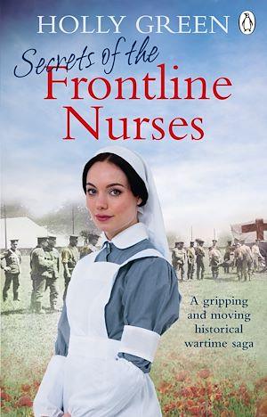 Téléchargez le livre :  Secrets of the Frontline Nurses