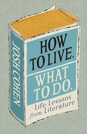 Téléchargez le livre :  How to Live. What To Do.