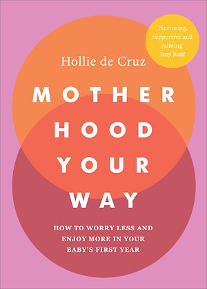 Téléchargez le livre :  Motherhood Your Way