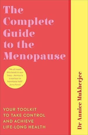 Téléchargez le livre :  The Complete Guide to the Menopause