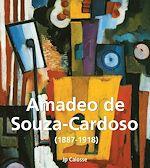 Télécharger le livre :  Amadeo de Souza-Cardoso (1887-1918)