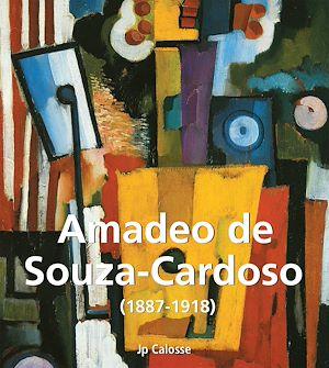 Téléchargez le livre :  Amadeo de Souza-Cardoso (1887-1918)