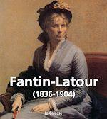 Télécharger le livre :  Fantin-Latour (1836-1904)