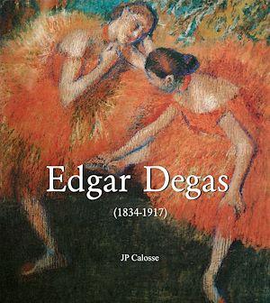 Téléchargez le livre :  Edgar Degas (1834-1917)