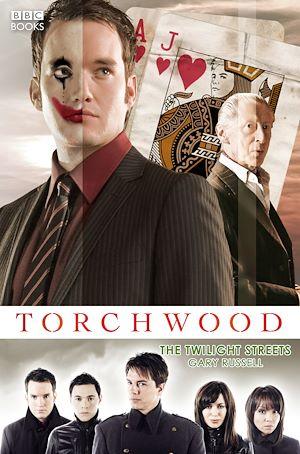 Téléchargez le livre :  Torchwood: The Twilight Streets