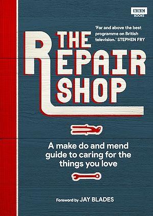 Téléchargez le livre :  The Repair Shop