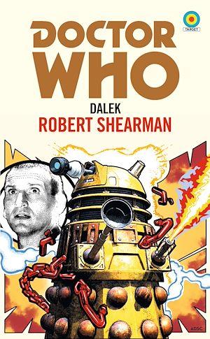 Téléchargez le livre :  Doctor Who: Dalek (Target Collection)