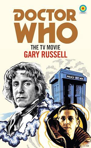 Téléchargez le livre :  Doctor Who: The TV Movie (Target Collection)