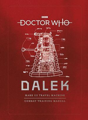 Téléchargez le livre :  Doctor Who: Dalek Combat Training Manual