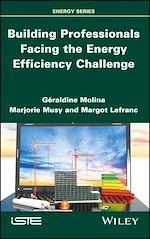 Télécharger le livre :  Building Professionals Facing the Energy Efficiency Challenge