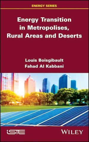 Téléchargez le livre :  Energy Transition in Metropolises, Rural Areas, and Deserts