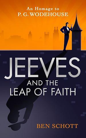 Téléchargez le livre :  Jeeves and the Leap of Faith