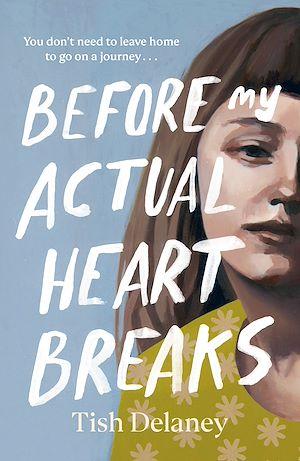 Téléchargez le livre :  Before My Actual Heart Breaks