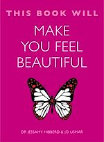 Télécharger le livre :  This Book Will Make You Feel Beautiful