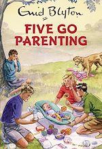 Télécharger le livre :  Five Go Parenting