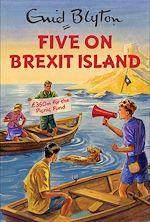 Télécharger le livre :  Five on Brexit Island