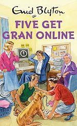 Télécharger le livre :  Five Get Gran Online