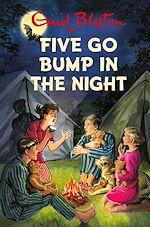 Télécharger le livre :  Five Go Bump in the Night