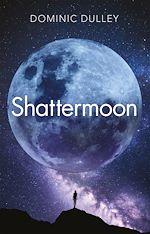 Télécharger le livre :  Shattermoon