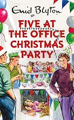 Télécharger le livre :  Five at the Office Christmas Party