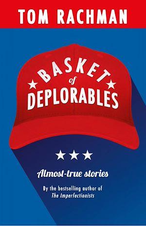 Téléchargez le livre :  Basket of Deplorables