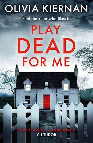 Téléchargez le livre :  Play Dead for Me