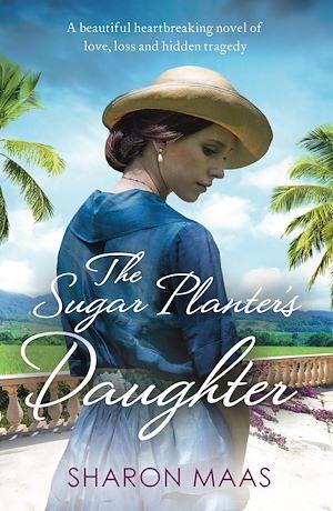 Téléchargez le livre :  The Sugar Planter's Daughter