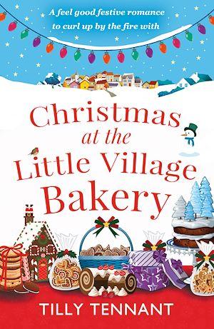 Téléchargez le livre :  Christmas at the Little Village Bakery