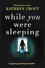 Télécharger le livre :  While You Were Sleeping